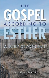 Cover The Gospel According to Esther