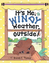 Cover It'S Me, Windy Weather, Outside!