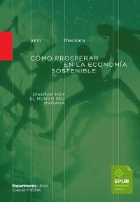 Cover Cómo prosperar en la economía sostenible
