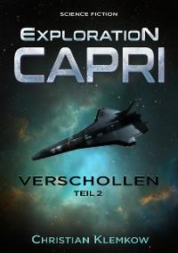 Cover Exploration Capri: Teil 2 Verschollen (Science Fiction Odyssee)