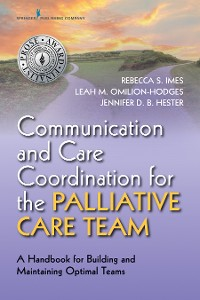 Cover Communication and Care Coordination for the Palliative Care Team