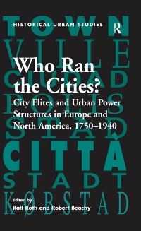 Cover Who Ran the Cities?