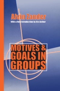 Cover Motives and Goals in Groups