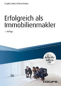Cover Erfolgreich als Immobilienmakler - inkl. Arbeitshilfen online