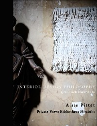 "Cover Interior Design Philosophy Gives ""Carte Blanche"" to Alain Pittet - Private View: Bibliotheca Mirabilis"
