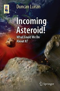 Cover Incoming Asteroid!
