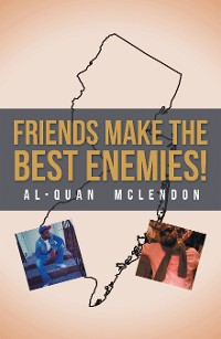Cover Friends Make the Best Enemies!
