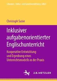 Cover Inklusiver aufgabenorientierter Englischunterricht
