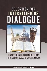 Cover Education for Interreligious Dialogue