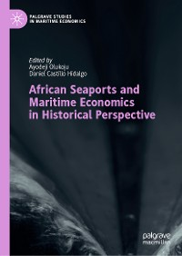 Cover African Seaports and Maritime Economics in Historical Perspective