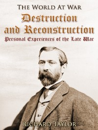 Cover Destruction and Reconstruction: / Personal Experiences of the Late War