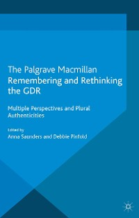 Cover Remembering and Rethinking the GDR