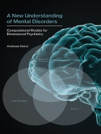 Cover A New Understanding of Mental Disorders
