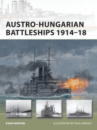 Cover Austro-Hungarian Battleships 1914 18