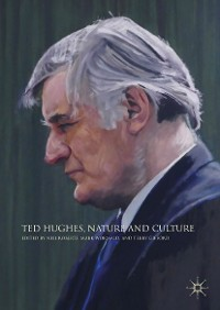 Cover Ted Hughes, Nature and Culture