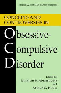 Cover Concepts and Controversies in Obsessive-Compulsive Disorder