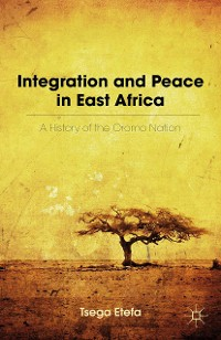 Cover Integration and Peace in East Africa