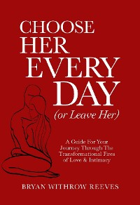 Cover Choose Her Every Day (or Leave Her)