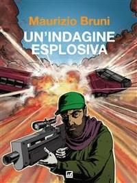 Cover Un'indagine esplosiva