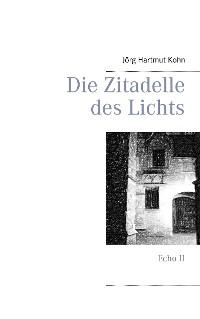 Cover Die Zitadelle des Lichts