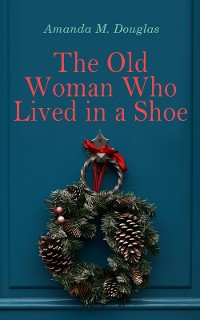 Cover The Old Woman Who Lived in a Shoe