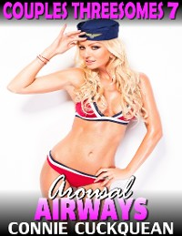 Cover Arousal Airways : Couples Threesomes 7