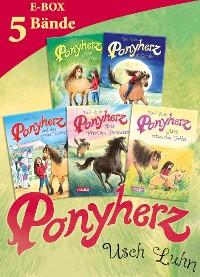 Cover Ponyherz: Band 1-5 der beliebten Pferde-Abenteuer-Serie in einer E-Box!