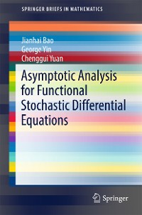 Cover Asymptotic Analysis for Functional Stochastic Differential Equations