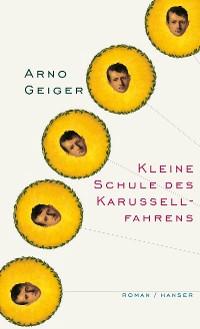 Cover Kleine Schule des Karussellfahrens