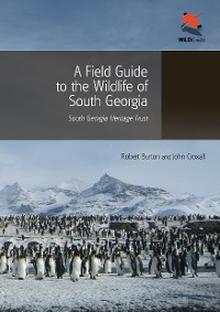 Cover A Field Guide to the Wildlife of South Georgia