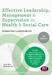 Cover Effective Leadership, Management and Supervision in Health and Social Care