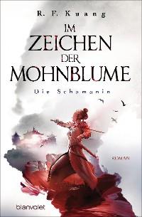 Cover Im Zeichen der Mohnblume - Die Schamanin