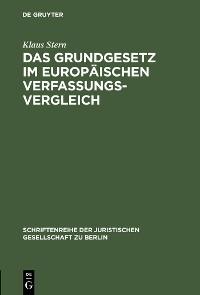 Cover Das Grundgesetz im europäischen Verfassungsvergleich