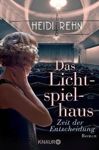 Cover Das Lichtspielhaus - Zeit der Entscheidung