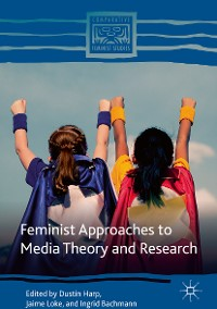 Cover Feminist Approaches to Media Theory and Research