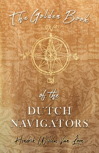 Cover The Golden Book of the Dutch Navigators