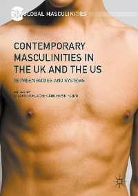 Cover Contemporary Masculinities in the UK and the US
