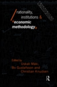 Cover Rationality, Institutions and Economic Methodology
