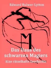 Cover Das Haus des schwarzen Magiers