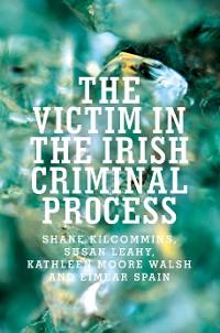 Cover The victim in the Irish criminal process