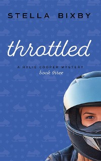Cover Throttled: A Rylie Cooper Mystery