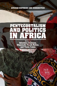 Cover Pentecostalism and Politics in Africa