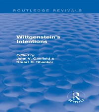 Cover Wittgenstein's Intentions (Routledge Revivals)