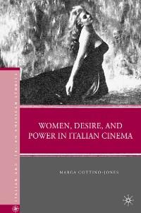Cover Women, Desire, and Power in Italian Cinema