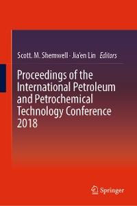 Cover Proceedings of the International Petroleum and Petrochemical Technology Conference 2018