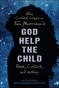 Cover New Critical Essays on Toni Morrison's God Help the Child
