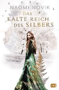 Cover Das kalte Reich des Silbers