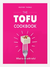 Cover The Tofu Cookbook