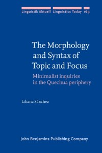 Cover Morphology and Syntax of Topic and Focus