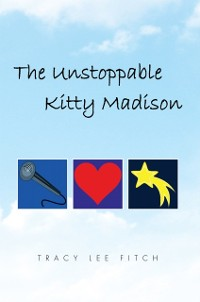 Cover Unstoppable Kitty Madison